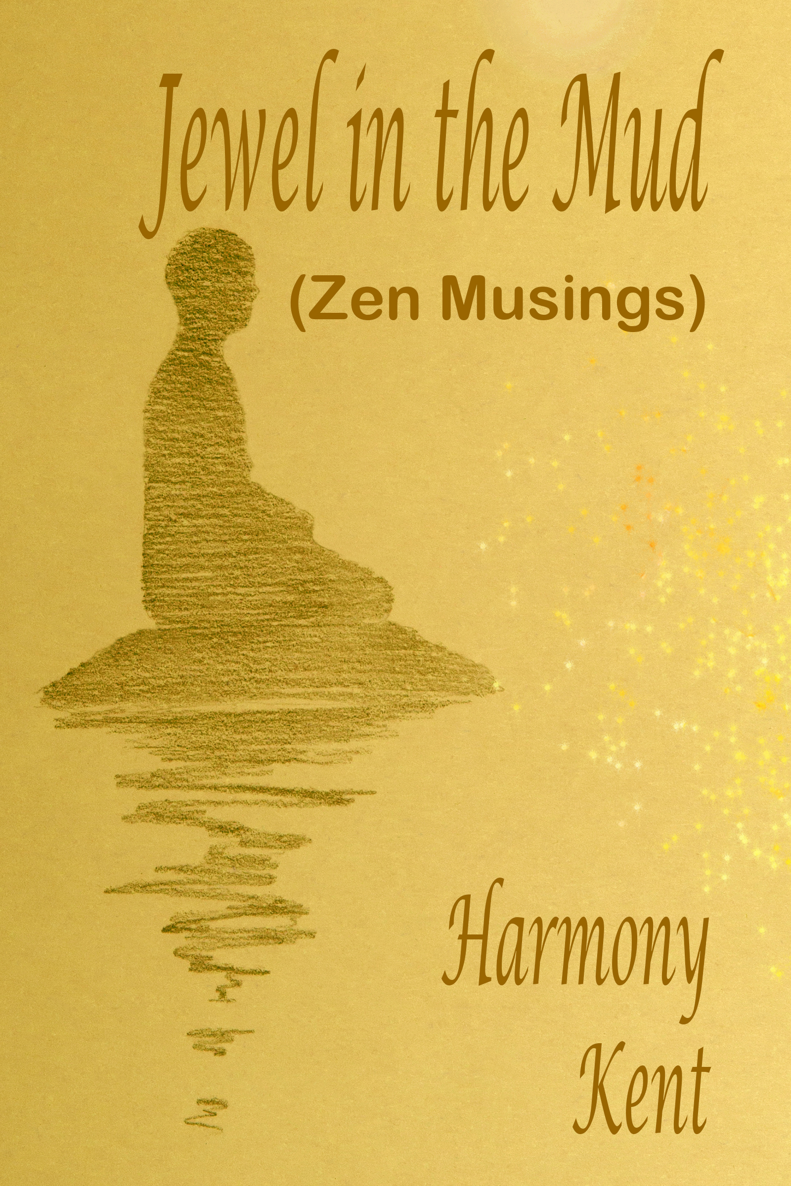 Jewel in the Mud (Zen Musings)