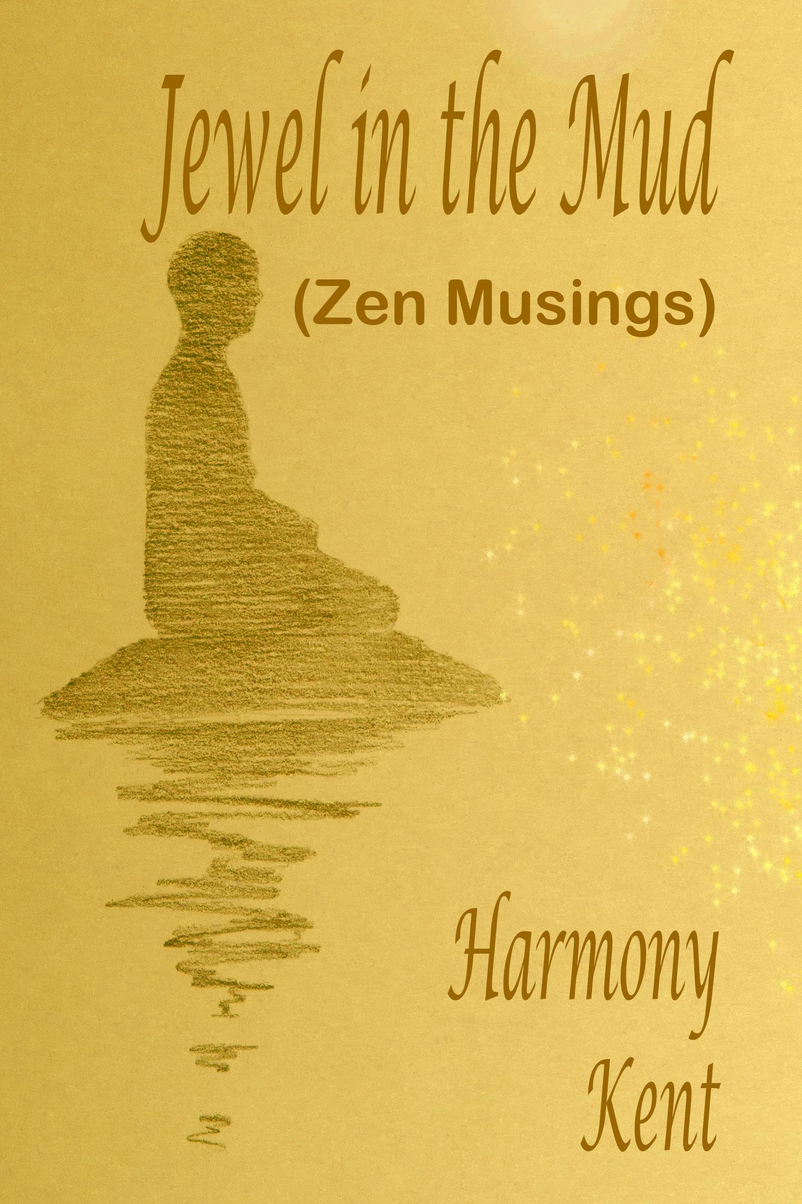 Jewel in the Mud (Zen Musings)